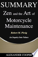 Summary of Zen and the Art of Motorcycle Maintenance