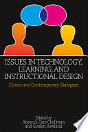 Issues in Technology  Learning  and Instructional Design Book
