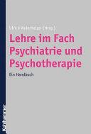 Lehre im Fach Psychiatrie und Psychotherapie