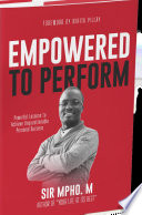 Empowered To Perform