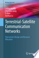 Terrestrial Satellite Communication Networks