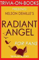Radiant Angel  A Novel by Nelson DeMille  Trivia On Books