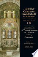Colossians 1 2 Thessalonians 1 2 Timothy Titus Philemon