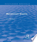 Mycenaean Greece  Routledge Revivals