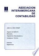 Asociación Interamericana de Contabilidad  : qué es y cómo trabaja? : organos de gobierno, directores, organismos patrocinadores y comisiones técnicas, estatutos, reglamentos