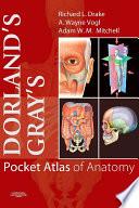 Dorland's/Gray's Pocket Atlas of Anatomy E-Book