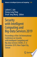 Security with Intelligent Computing and Big Data Services 2019