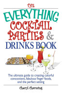 The Everything Cocktail Parties And Drinks Book Pdf/ePub eBook