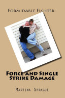 Force and Single Strike Damage  Formidable Fighter   6