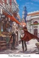 The Alchemist Who Survived Now Dreams of a Quiet City Life, Vol. 1 (light novel) [Pdf/ePub] eBook