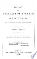 History Of The Conquest Of England By The Normans Translated From The French By C C Hamilton