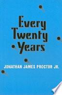 Every Twenty Years
