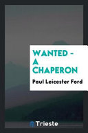 wanted a chaperon