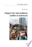 Support For Interreligious Conflict In Indonesia