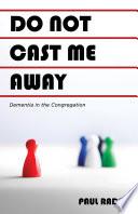 Do Not Cast Me Away Book PDF