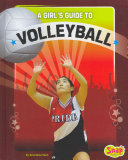 A Girl s Guide to Volleyball