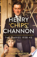 Henry    Chips    Channon  The Diaries  Volume 2  Book PDF