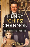 Pdf Henry 'Chips' Channon: The Diaries (Volume 2) Telecharger