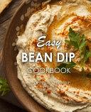 Easy Bean Dip Cookbook