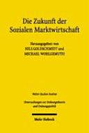 Die Zukunft der Sozialen Marktwirtschaft