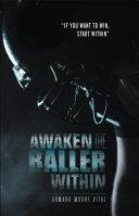 Awaken the Baller Within