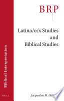 Latina O X Studies And Biblical Studies