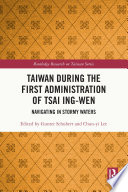 Taiwan During the First Administration of Tsai Ing wen Book