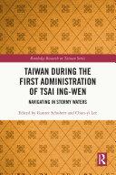 Taiwan During the First Administration of Tsai Ing-wen Pdf/ePub eBook