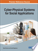 Cyber Physical Systems for Social Applications