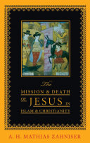 The Mission and Death of Jesus in Islam and Christianity