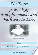 No Dope A Book of Enlightenment and Pathway to Love Book PDF