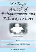 No Dope-A Book of Enlightenment and Pathway to Love