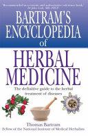 Bartram S Encyclopedia Of Herbal Medicine