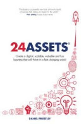 Book cover of '24 Assets' by Daniel Priestley