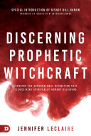 Pdf Discerning Prophetic Witchcraft Telecharger