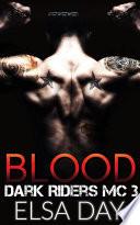 Blood Dark Riders Motorcycle Club Book PDF