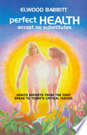 Perfect Health   Accept No Substitutes