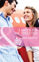 A Match for the Single Dad  Mills   Boon Cherish