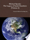 Michael Speaks: The Legacy of Sarah Chambers (Volume 2)