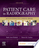 """Patient Care in Radiography E-Book: With an Introduction to Medical Imaging"" by Ruth Ann Ehrlich, Dawn M Coakes"