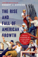 The Rise and Fall of American Growth Book