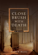 Close Brush with Death