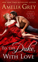 To the Duke, With Love