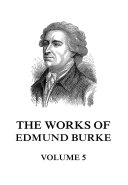 The Works of Edmund Burke Volume 5 Pdf/ePub eBook