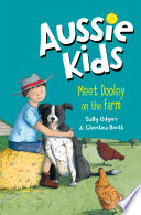 Aussie Kids: Meet Dooley on the Farm