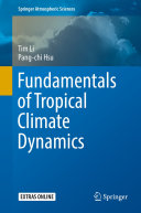 Fundamentals of Tropical Climate Dynamics