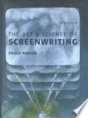 The Art and Science of Screenwriting