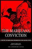 The Marijuana Conviction