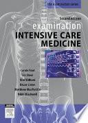 Examination Intensive Care Medicine 2e   eBook