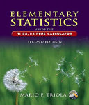 Elementary Statistics Using the Ti 83 84 Plus Calculator Value Pack  Includes Mymathlab Mystatlab Student Access Kit   Student s Solutions Manual for